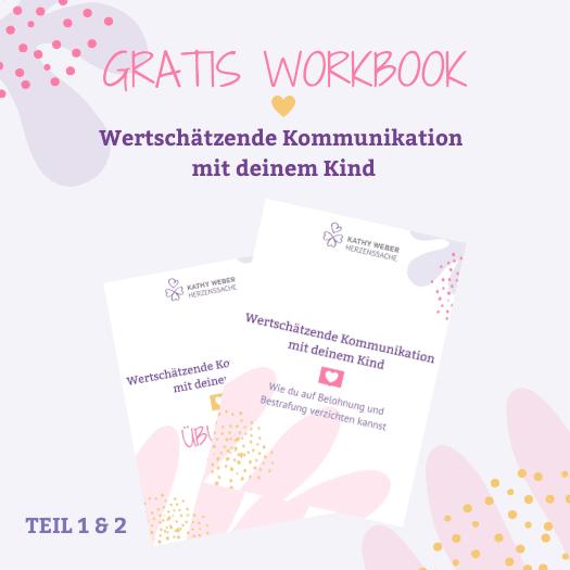 Gratis Workbook zur Wertschätzenden Kommunikation